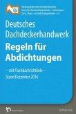 Deutsches Dachdeckerhandwerk Regeln für Abdichtungen