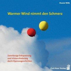 Warmer Wind nimmt den Schmerz