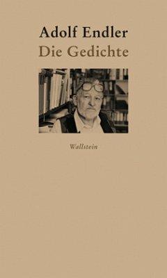 Die Gedichte - Endler, Adolf