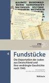 Die Deportation der Juden aus Deutschland und ihre verdrängte Geschichte nach 1945 / Fundstücke 4