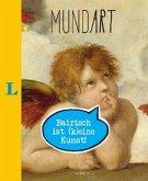 MundArt - Bairisch ist (k)eine Kunst!