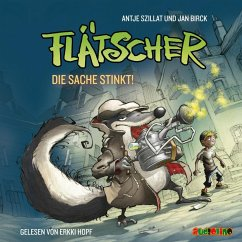 Die Sache stinkt / Flätscher Bd.1 (1 Audio-CD) - Szillat, Antje