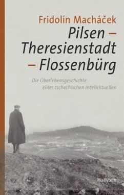 Pilsen -Theresienstadt - Flossenbürg - Machácek, Fridolín