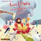 Frau Löwin will auf Reisen gehen, 1 Audio-CD