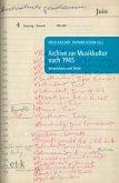 Archive zur Musikkultur nach 1945