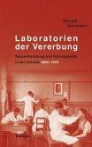 Laboratorien der Vererbung
