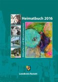 Landkreis Rastatt - Heimatbuch 2016