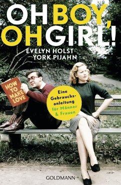 Oh Boy, oh Girl! (eBook, ePUB) - Holst, Evelyn; Pijahn, York