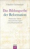 Das Bildungserbe der Reformation (eBook, ePUB)