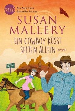 Ein Cowboy kusst selten allein / Fools Gold Bd.17