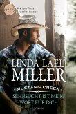 Sehnsucht ist mein Wort für dich / Mustang Creek Bd.1 (eBook, ePUB)