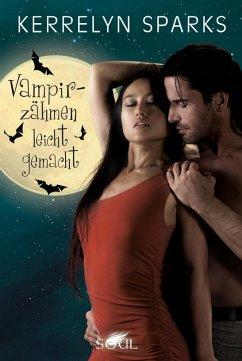 Vampirzähmen leicht gemacht / Vampirreihe Bd.14 (eBook, ePUB) - Sparks, Kerrelyn