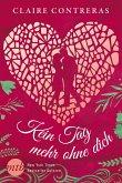 Kein Tag mehr ohne dich / Hearts Bd.1 (eBook, ePUB)