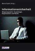Informationssicherheit - Steganographie, Kryptologie, Organisation und Recht (eBook, ePUB)