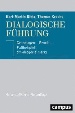 Dialogische Führung - Dietz, Karl-Martin;Kracht, Thomas