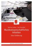 Musikwissenschaftliches Arbeiten (eBook, ePUB)