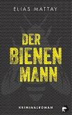 Der Bienenmann / Kommissar Baer Bd.1 (eBook, ePUB)