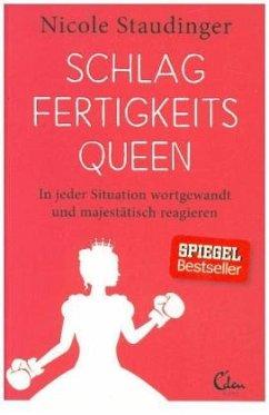 9783959100724 - Staudinger, Nicole: Schlagfertigkeitsqueen - Buch