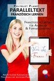 Vive la France! Absurd-Lustige Kurzgeschichten auf Französisch mit deutschem Paralleltext [Französische Lektüre für Anfänger und Fortgeschrittene] (Französisch Lernen - Paralleltext) (eBook, ePUB)