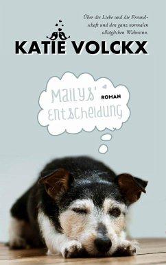 Mailys' Entscheidung (eBook, ePUB) - Volckx, Katie