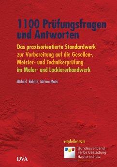 1100 Prüfungsfragen und Antworten - Bablick, Michael; Maier, Miriam