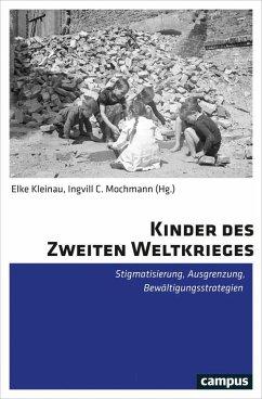 Kinder des Zweiten Weltkrieges (eBook, PDF)
