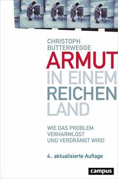 Armut in einem reichen Land - Butterwegge, Christoph