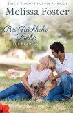 Bei Rückkehr Liebe / Die Bradens aus Trusty Bd.4