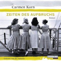 Zeiten des Aufbruchs / Jahrhundert-Trilogie Bd.2 (8 Audio-CDs) - Korn, Carmen