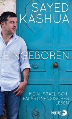 Eingeboren (eBook, ePUB) - Kashua, Sayed