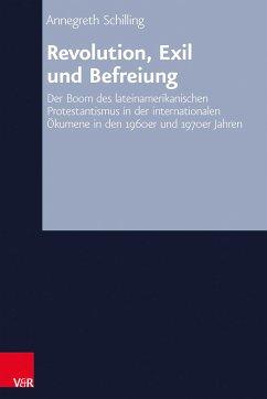 Revolution, Exil und Befreiung (eBook, PDF) - Schilling, Annegreth