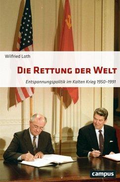 Die Rettung der Welt (eBook, PDF) - Loth, Wilfried