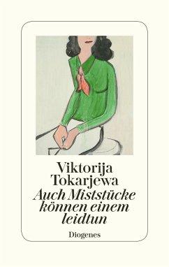 Auch Miststücke können einem leidtun - Tokarjewa, Viktorija