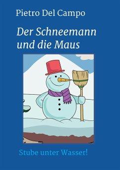 Der Schneemann und die Maus