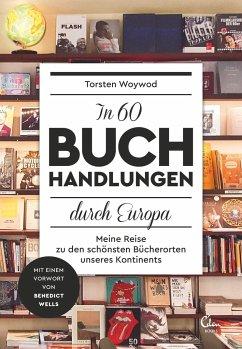 In 60 Buchhandlungen durch Europa - Woywod, Torsten