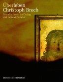 Überleben. Christoph Brech