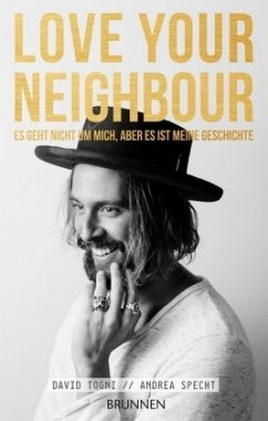 LOVE YOUR NEIGHBOUR - Togni, David; Specht, Andrea