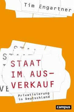 Staat im Ausverkauf (eBook, PDF) - Engartner, Tim