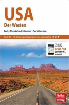 Nelles Guide USA: Der Westen, Rocky Mountains, ...