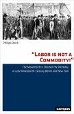 Labor is not a Commodity! (eBook, PDF)