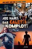 Joe Hart 06: Das Caletti-Komplott