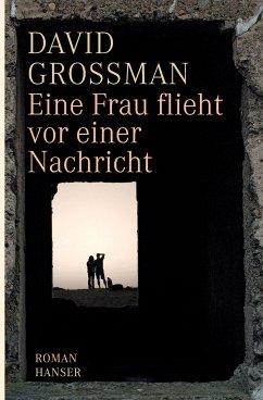 Eine Frau flieht vor einer Nachricht - Grossman, David