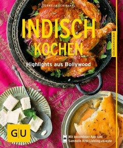 Indisch kochen (eBook, ePUB) - Schinharl, Cornelia