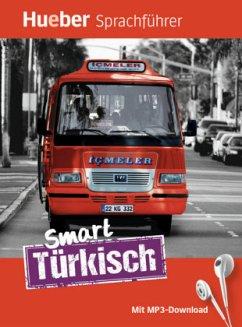 Smart Türkisch. Buch mit MP3-Download