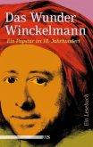 Das Wunder Winckelmann