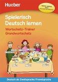 Spielerisch Deutsch lernen - Wortschatz-Trainer - Grundwortschatz - neue Geschichten