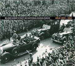 Bilder einer Stadt im Nationalsozialismus
