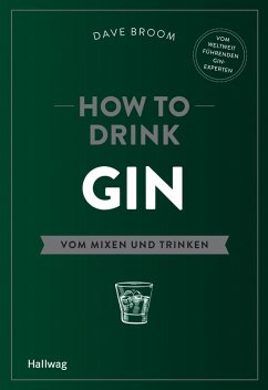 How to Drink Gin (eBook, ePUB) - Broom, Dave