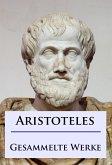 Aristoteles - Gesammelte Werke (eBook, ePUB)