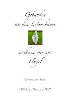 Gebunden an den Lebensbaum (eBook, ePUB)